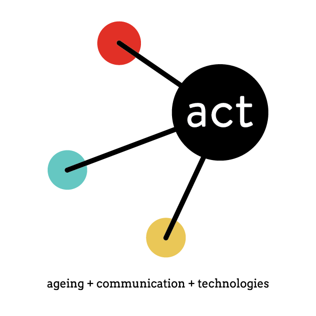 ACT: ageing, communication, technologies